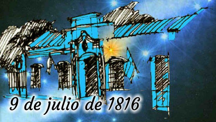09 de julio Día de la Independencia
