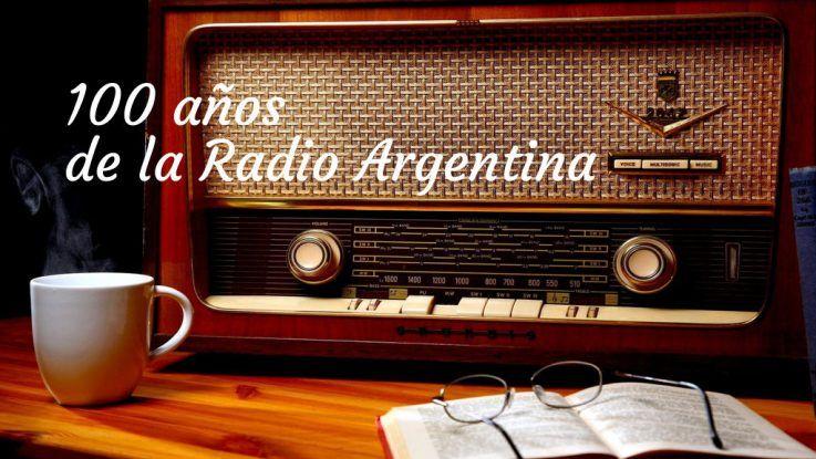 La radio argentina cumple sus primeros 100 años